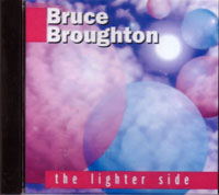 BRUCE BROUGHTON -THE LIGHTER SIDE- オムニバス作品