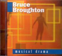 BRUCE BROUGHTON -MUSICAL DRAMA-オムニバス作品