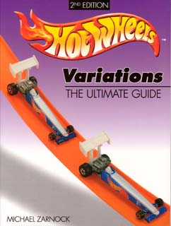 HOT WHEELS VARIATION THE ULTIMATE GUIDE -2ND EDITION-