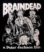 「ブレインデッド」 BRAINDEAD