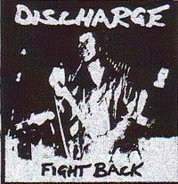 DISCHARGE FIGHT BACK 縦:約10センチ 横:約10センチ