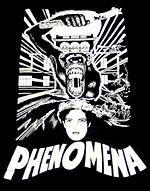 「フェノミナ」 PHENOMENA