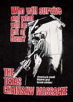 「悪魔のいけにえ」 THE TEXAS CHAINSAW MASSACARE