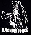 「ダーティハリー 2」 MAGNUM FORCE