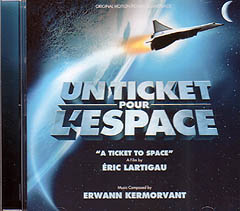 UN TICKET POUR L'ESPACE [A TICKET TO SPACE] 宇宙への切符
