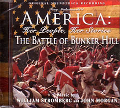 AMERICA: HER PEOPLE,HER STORIES - THE BATTLE OF BUNKER HILL