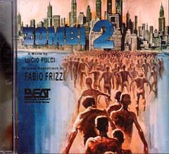 ZOMBI 2 [ZOMBIE] サンゲリア / UN GATTO NEL CERVELLO [A CAT IN THE BRAIN] ナイトメア・コンサート 2作収録