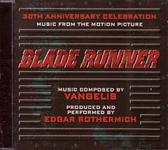 BLADE RUNNER: 30TH ANNIVERSARY CELEBRATION ブレードランナー