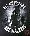 THE WALKING DEAD /ウォーキングデッド/ ALL MY FRIEDNS