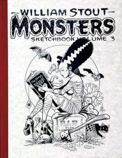 WILLIAM STOUT MONSTERS SKETCH BOOK VOL.3