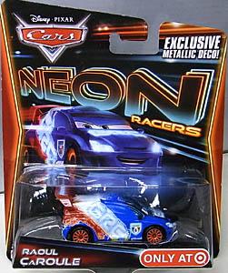 MATTEL CARS 2014 NEON RACERS シングル RAOUL CAROULE