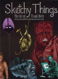 SKETCHY THINGS : THE ART OF FRANK DIETZ