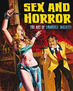 SEX AND HORROR THE ART OF EMANUELE TAGLIETTI