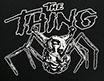 遊星からの物体X /THE THING (スパイダーヘッド)