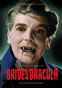 THE CLASSIC MOVIE MONSTERS COLLECTION THE BRIDES OF DRCULA 1960