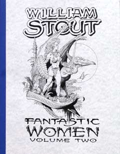 WILLIAM STOUT FANTASTIC WOMEN VOLUME TWO