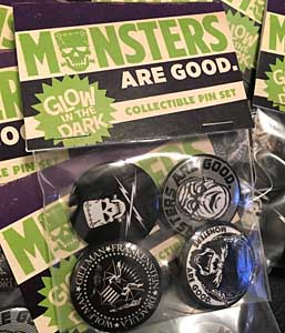 MONSTERS ARE GOOD. GLOW PIN SET