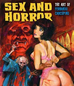 SEX AND HORROR THE ART OF FERNANDO CARCUPINO