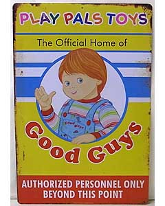 TRICK OR TREAT STUDIOS CHILD'S PLAY 2 PLAY PALS METAL SIGN PROP