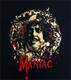 MANIAC / マニアック / 生首 / I WARNED YOU NOT TO GO OUT TONIGHT